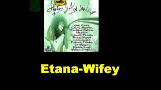 Etana Wifey Heart And Soul Riddim