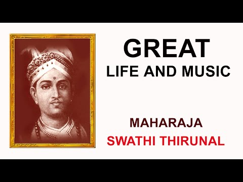 Maharaja SwathiThirunal ,Music and Life, by AJITH NAMBOOTHIRI