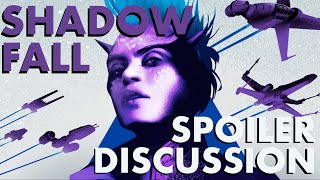 Star Wars: Shadow Fall - Spoiler Discussion