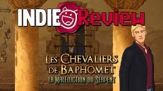 Indie Review - Les Chevaliers de Baphomet 5 : La malédiction du serpent (Partie 2)