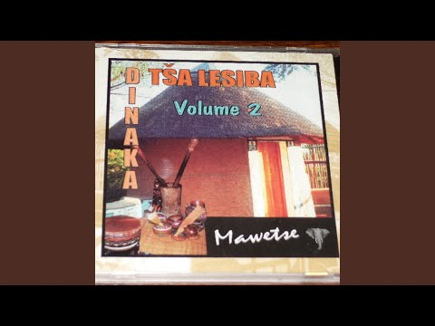 Dinaka Tsa Lesiba Vol. 2 Mawetse