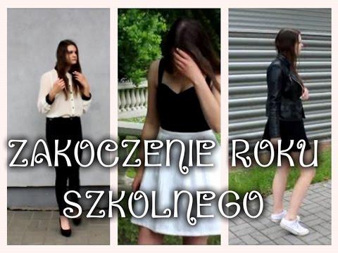 f0ca005e14 LOOKBOOK  ZAKOŃCZENIE ROKU SZKOLNEGO - YouTube