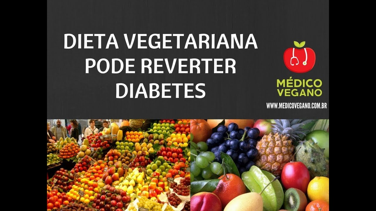 dieta para reverter diabetes diabetes