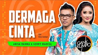 DERMAGA CINTA - GERRY MAHESSA feat ANISA RAHMA [OFFICIAL VIDEO]