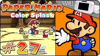 Paper Mario: Color Splash #27 - Mario der Gladiator ♦ [WiiU/Blind/4k/60FPS] ♦ Let's Play Video