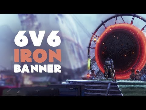 Iron Banner 6v6 - My Thoughts | Destiny 2 thumbnail