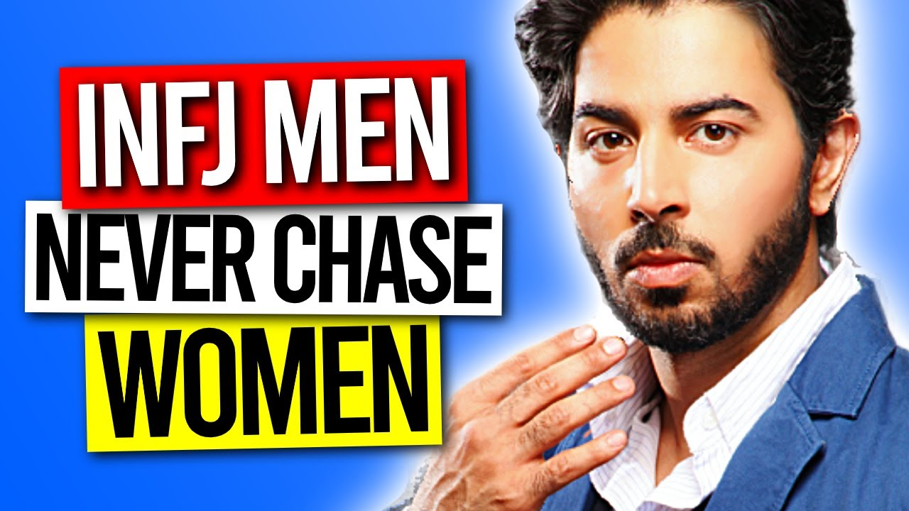 8 Reasons INFJ Men Never Chase Women