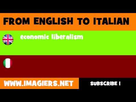 FROM ENGLISH TO ITALIAN = economic liberalism