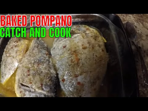 WHOLE BAKED POMPANO IN THE OVEN..POMPANO CATCH AND COOK
