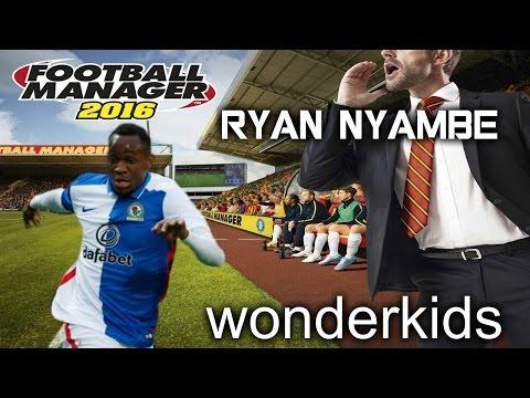 WONDERKIDS // FM16 // RYAN NYAME