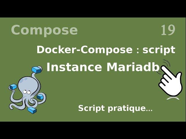 Docker-compose - 19. Installer un mariadb