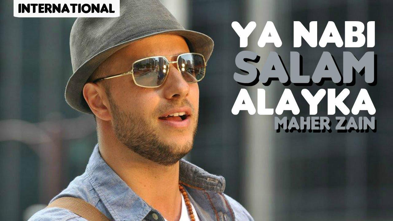 music maher zain ya nabi salam alayka arabic