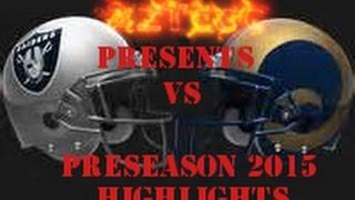 Oakland Raiders VS St. Louis Rams Preseason opener 2015 Scoring Highlights