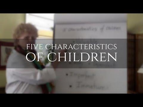 Five Characteristics of Children