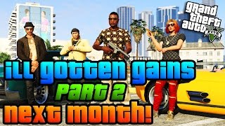 "GTA Online: Rockstar Confirm ""Ill Gotten Gains"" Part 2 DLC Coming Next Month! (GTA 5 DLC Info)"