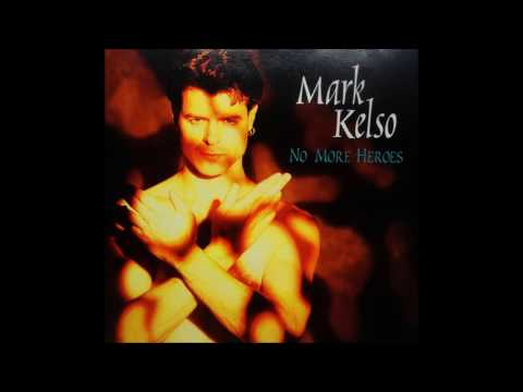 Mark Kelso - Without Your Love