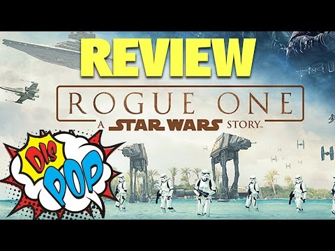 Rogue One : A Star Wars Story Movie Review | DIS POP | 12/16/16
