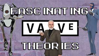 Fascinating Valve Theories