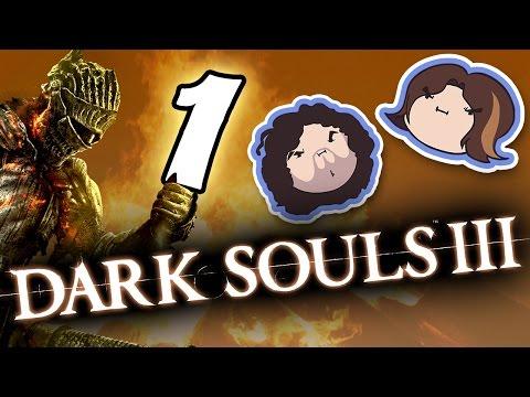Dark Souls III: Pyromania - PART 1 - Game Grumps |
