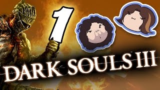 Dark Souls III: Pyromania - PART 1 - Game Grumps