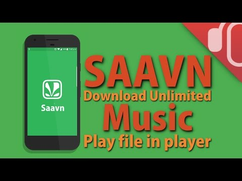 In Hindi  How to download SAAVN unlimited music and play mp3 file in any player