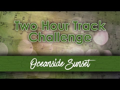 Two Hour Track Challenge - Oceanside Sunset (2017-1-11)