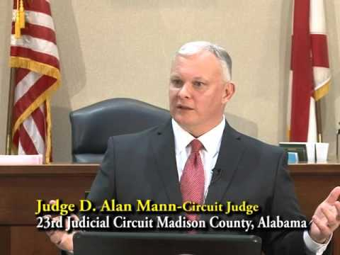 The People's Law School - Alabama: Judge D. Alan Mann - Circuit Judge