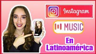 COMO ACTIVAR INSTAGRAM MUSIC EN LATINOAMERICA  / Marisol Sanchez