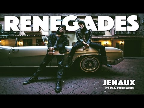 Jenaux feat. Pia Toscano - Renegades [Official Music Video ...