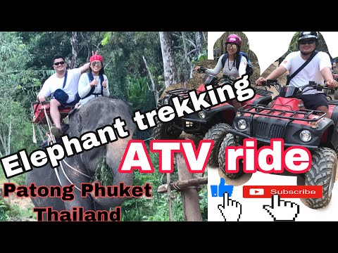 Elephant trekking and ATV ride in Patong Phuket Thailand