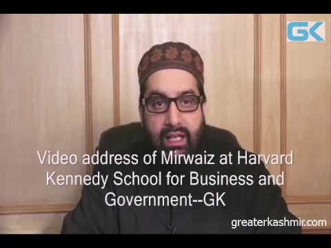 Video address of Mirwaiz at Harvard Kennedy School for Business and Government