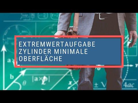 Extremwertaufgabe Zylinder Minimale Oberfläche