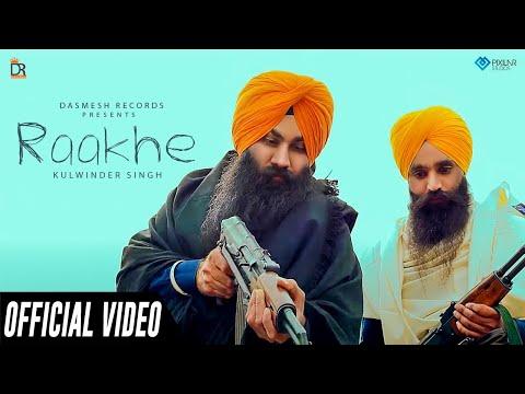 Raakhe (Full Song 2018 ) || Kulwinder Singh Maan- Jagdev Singh Gagri || Mixsingh || Dashmesh Records