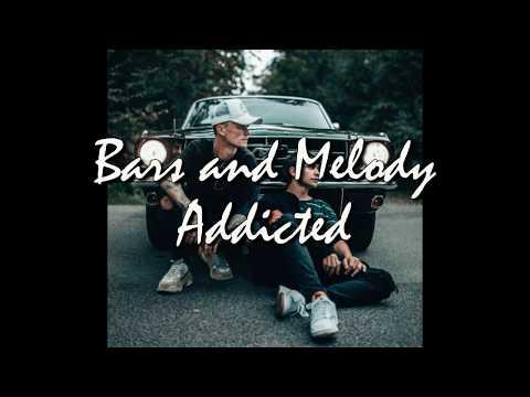 Bars and Melody - Addicted LYRICS