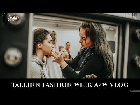 Tallinn Fashion Week 2017 A/W VLOG + backstage Oriflame | Laura Taal