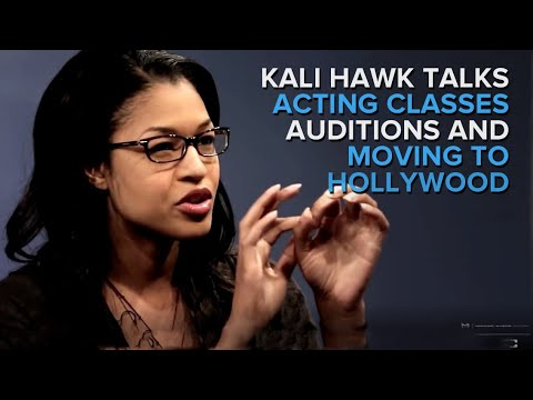 Kali Hawk describes her experience coming to Hollywood