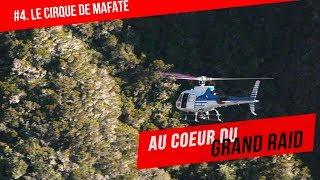 AU COEUR DU GRAND RAID #4 - LE CIRQUE DE MAFATE