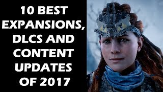 10 Best Expansions, DLCs And Content Updates For 2017