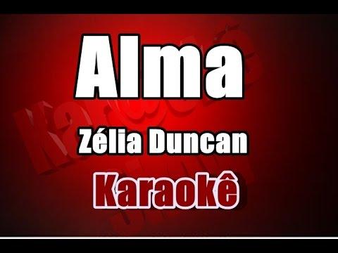 Zélia Duncan - Alma - Karaokê