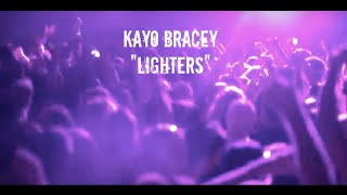 Lighters- Kayo Bracey (Official Video)