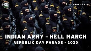 Indian Army - Hell March | Republic Day Parade - 2020