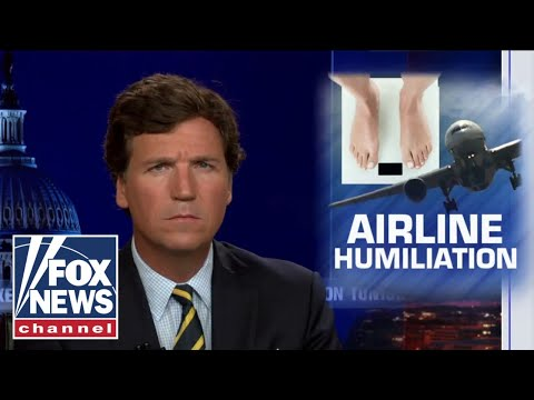 Tucker on new airline 'humiliation' tactic