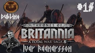 Total War Thrones of Britannia ITA Dublino, Re del Mare: #10