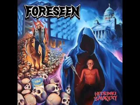 Foreseen -  Helsinki Savagery(Full Album)