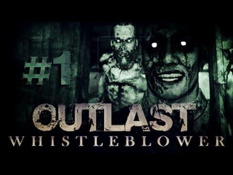 Outlast: Whistleblower - Bölüm 1 - SAYGISIZLIK YAPMAYIN ULAN