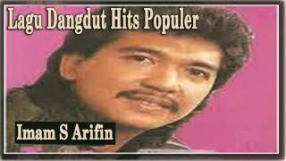 Imam S Arifin Lagu Dangdut Hits Populer