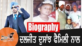 Diljit Dosanjh | With Family | Biography | Mother | Father | Children | Songs | Movies | Pics
