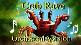 Crab Rave [Orchestral Version]