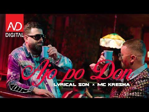 Lyrical Son & Mc Kresha - Ajo po don (Official Video) - PINT