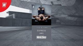 EXPRESS ABS с Яной Боровковой 7 июня 2020 Онлайн тренировки World Class